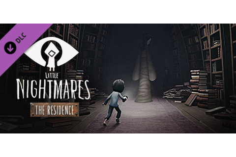 Save 50% on Little Nightmares The Residence DLC on Steam