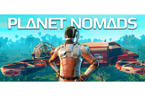 Planet Nomads on Steam