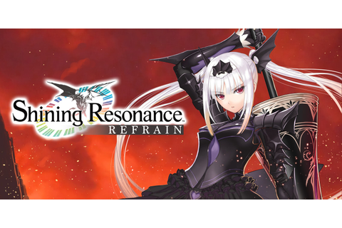 Shining Resonance Refrain | Nintendo Switch | Games | Nintendo