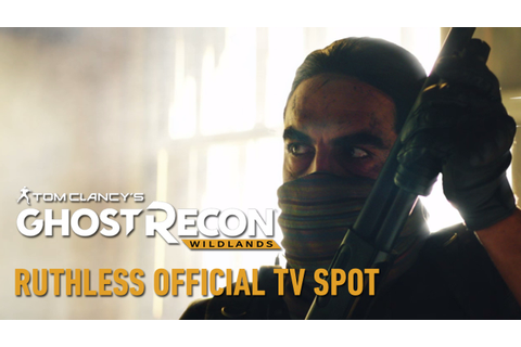 Watch the Tom Clancy's Ghost Recon: Wildlands Live Action ...
