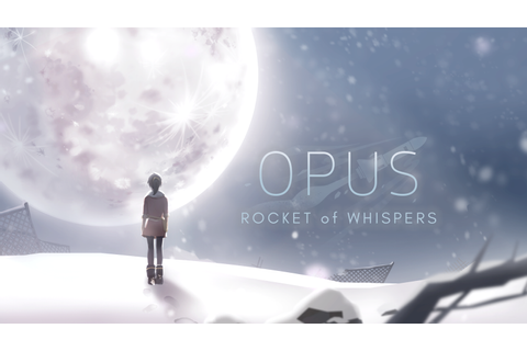 OPUS: Rocket of Whispers - Android Apps on Google Play
