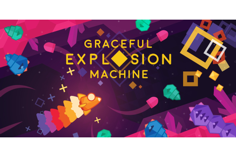 Graceful Explosion Machine Review (PS4) - Hey Poor Player