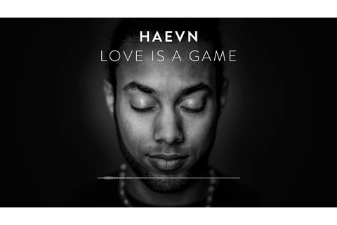 HAEVN - Love Is A Game (Audio Only) - YouTube