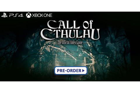 Call of Cthulhu: The Official Video Game - Keep Your ...
