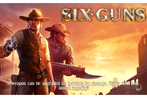 Six-Guns – Games for Android 2018 – Free download. Six ...