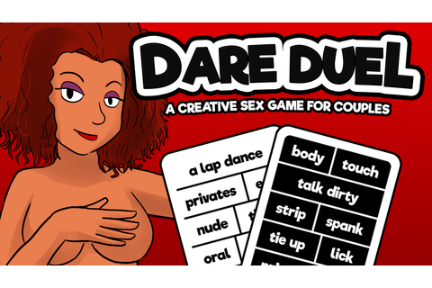 Dare Duel - A Creative Sex Game for Couples by Tingletouch ...