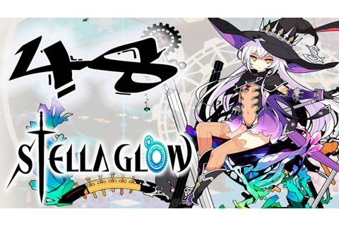 Stella Glow - Walkthrough Gameplay Part 48 - Chapter X The ...