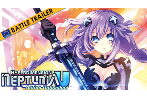 Hyperdimension Neptunia U: Action Unleashed Battle Preview ...