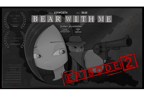 Bear With Me - Episode Two Free Download « IGGGAMES