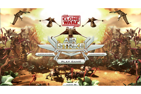 Game Online: Star Wars / Clone Wars - Air Strike ...