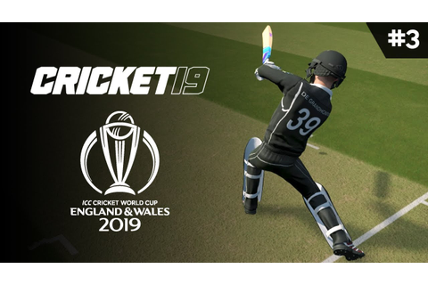 CRICKET 19 | WORLD CUP 2019 | GAME #3 (NZ VS RSA) - YouTube