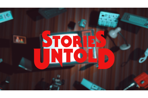 Stories Untold Review - Game News Plus