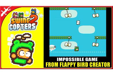 Swing Copters 2 : New Impossible Game from Flappy Bird ...