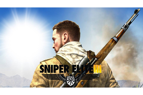 Sniper Elite 3 - PC Gameplay - YouTube