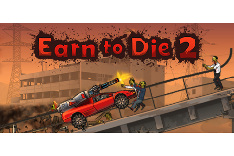Earn to Die 2 on Steam