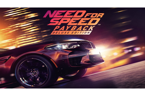 HOW TO DOWNLOAD NEED FOR SPEED: PAYBACK – DELUXE EDITION ...