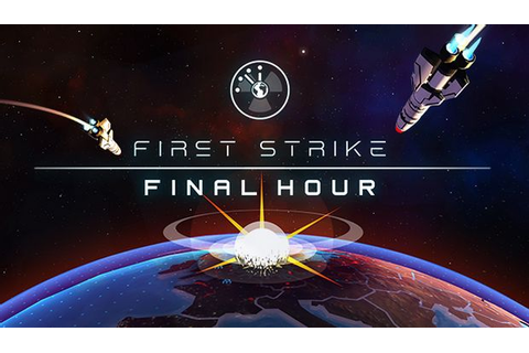 First Strike: Final Hour Free Download « IGGGAMES