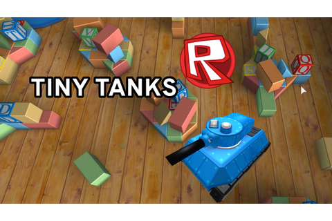 ROBLOX LET'S PLAY TINY TANKS MINIGAMES | RADIOJH GAMES ...