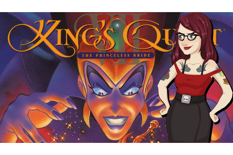 King's Quest VII: The Princeless Bride - PushingUpRoses ...