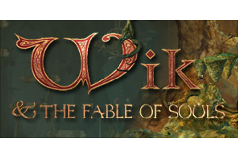 Wik & The Fable Of Souls | GameHouse