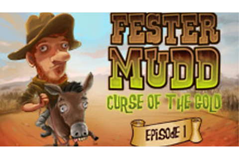 Fester Mudd: Curse of the Gold (disabled) | macgamestore.com
