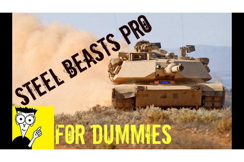 Steel Beasts Pro PE 3.0 - For Dummies (Game Explained ...