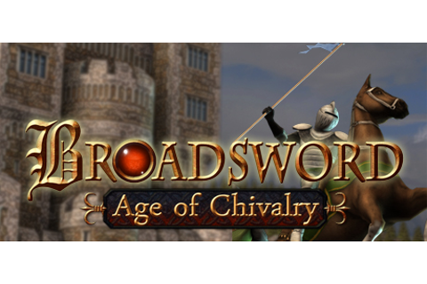 Broadsword : Age of Chivalry on Steam