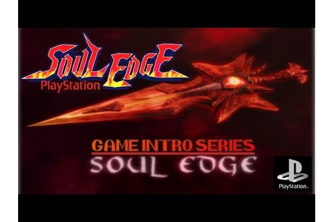 GAME INTRO SERIES - Soul Edge (Soul Blade) (PLAYSTATION ...