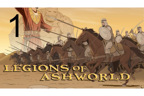 Let's Play Legions of Ashworld Episode 1 Gameplay - YouTube