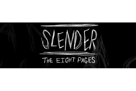 Slender The 8 Pages - DarkHorrorGames