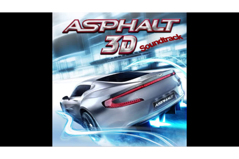 Asphalt 3D Soundtrack: Race Track 5 - YouTube