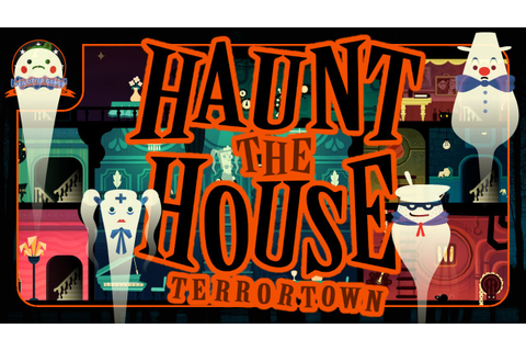 First Look: Haunt the House: Terrortown by SFB Games - YouTube