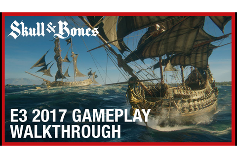 Skull and Bones: E3 2017 Multiplayer and PvP Gameplay ...