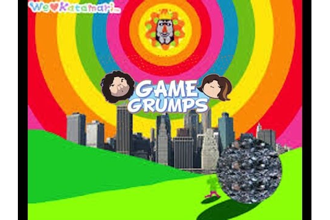 Game Grumps We Love Katamari Best Moments - YouTube
