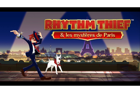 Test - Rhythm Thief & les mysteres de Paris - 3DS - YouTube
