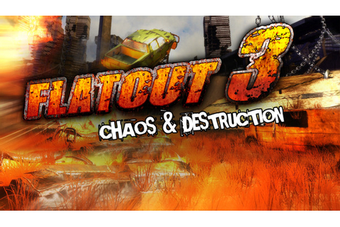 FlatOut 3 Chaos And Destruction | Download Free Games Full ...
