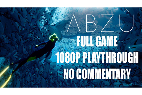 Abzu Full Game Complete Playthrough walkthrough - PS4 - No ...