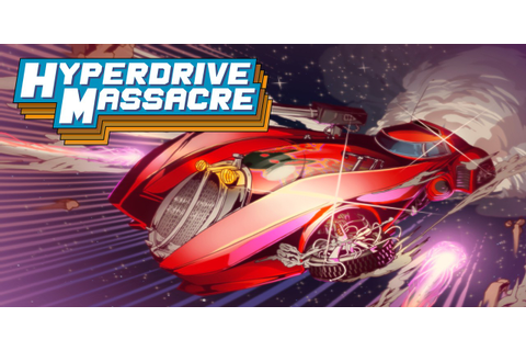 Hyperdrive Massacre | Nintendo Switch Download-Software ...