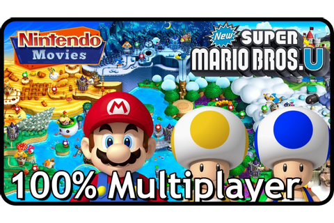 New Super Mario Bros. U (Deluxe) - Full Game (All Worlds ...