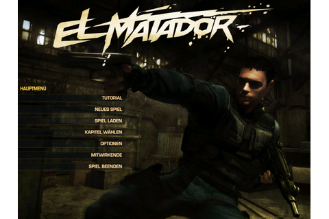 El Matador Screenshots for Windows - MobyGames