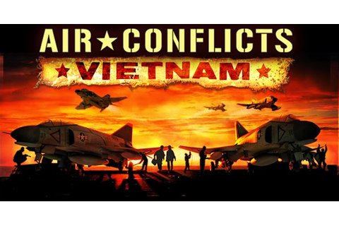 Air Conflicts: Vietnam (Video Game Review) - BioGamer Girl