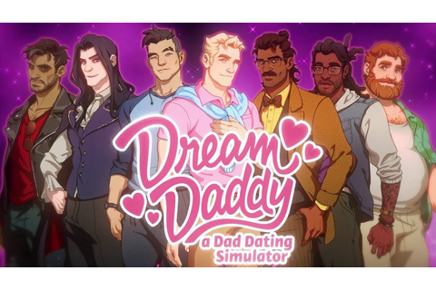 Dream Daddy: A Dad Dating Simulator Review - Who's Your ...