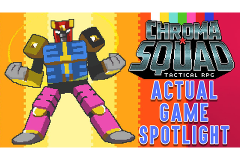 Chroma Squad ACTUAL Game Spotlight - YouTube