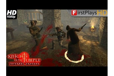 Knights of the Temple: Infernal Crusade - PC Gameplay ...