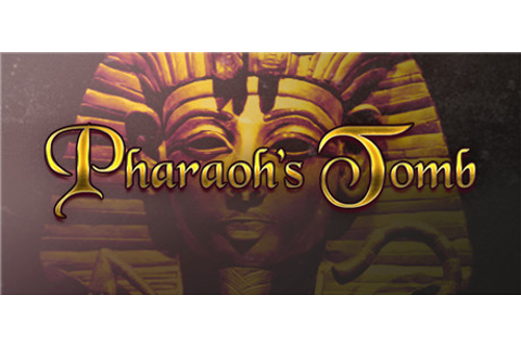 Pharaoh's Tomb on Steam