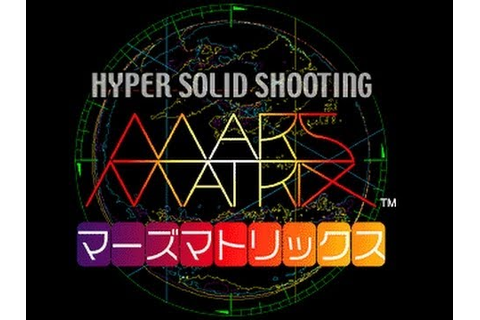 Mars Matrix: Hyper Solid Shooting - HD Remastered Starting ...