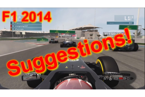 F1 2014 Game | Suggestions And Wishlist! - YouTube