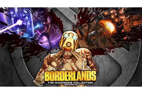 Borderlands the Handsome Collection Wallpaper - MentalMars