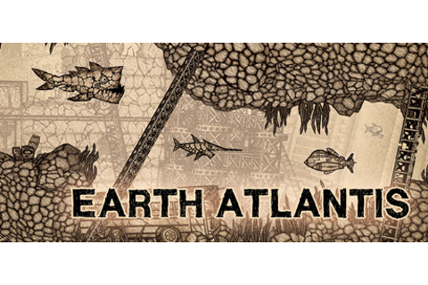 Earth Atlantis on Steam