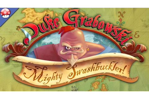 Duke Grabowski Mighty Swashbuckler Gameplay (PC) - YouTube